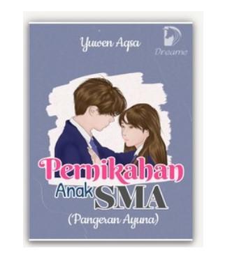 Novel Pernikahan Anak SMA
